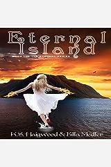 Eternal Island: The Eternal Series, Book 1 Audible Audiobook