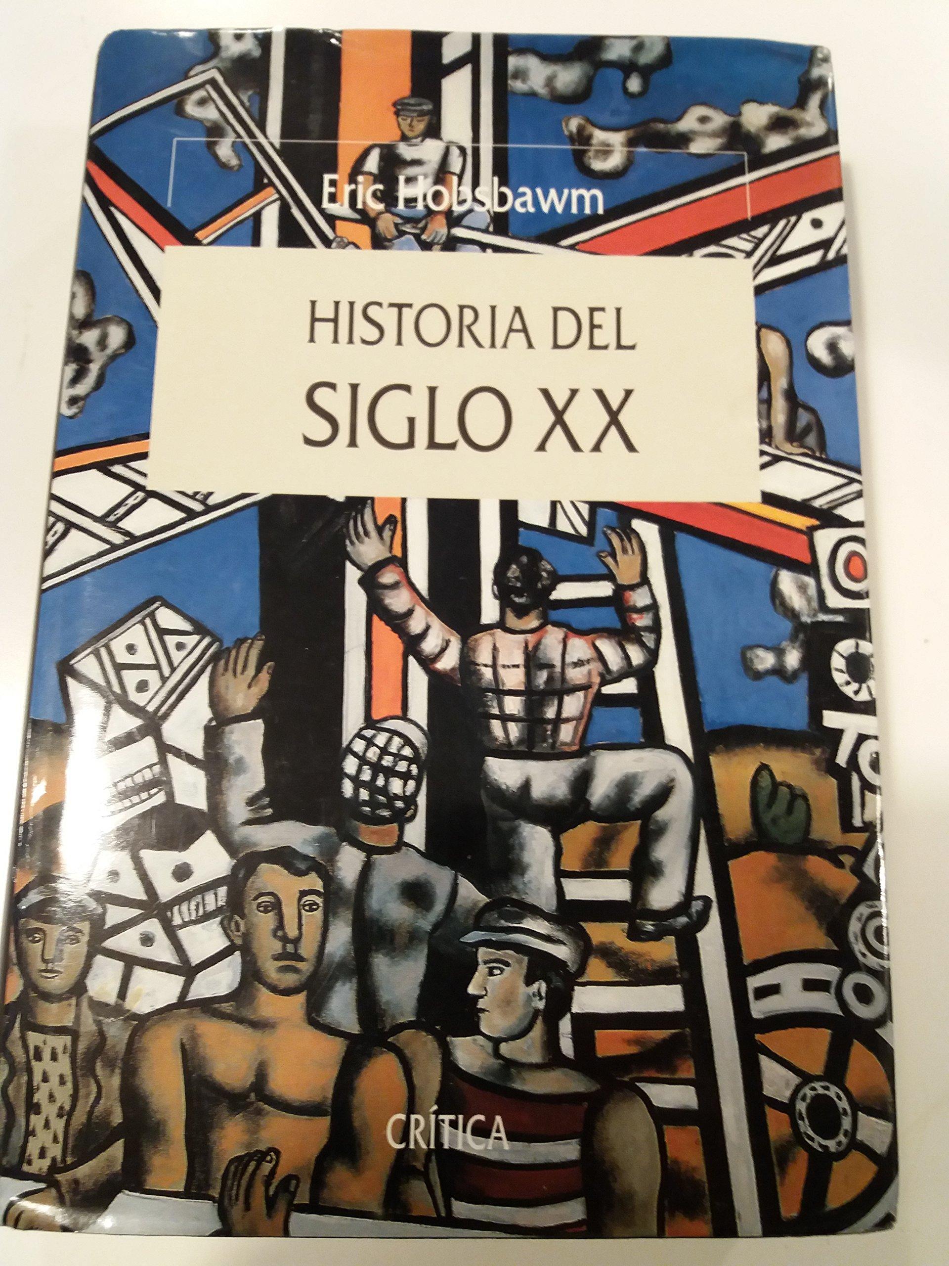 Historia del siglo XX: Amazon.es: Eric Hobsbawm: Libros