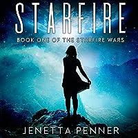 Starfire: The Starfire Wars, Book 1