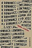 O romance luminoso