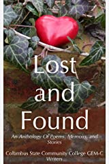 Lost and Found: An Anthology of Poems, Memoirs, and Stories Kindle Edition