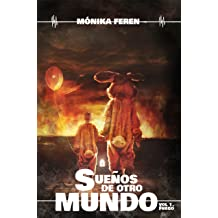 Sueños de otro mundo: Volumen 1: Fuego (Spanish Edition) Nov 18, 2015