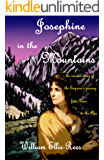 Josephine in the Mountains: The curious story of the Empress's journey from Paris to the Alps