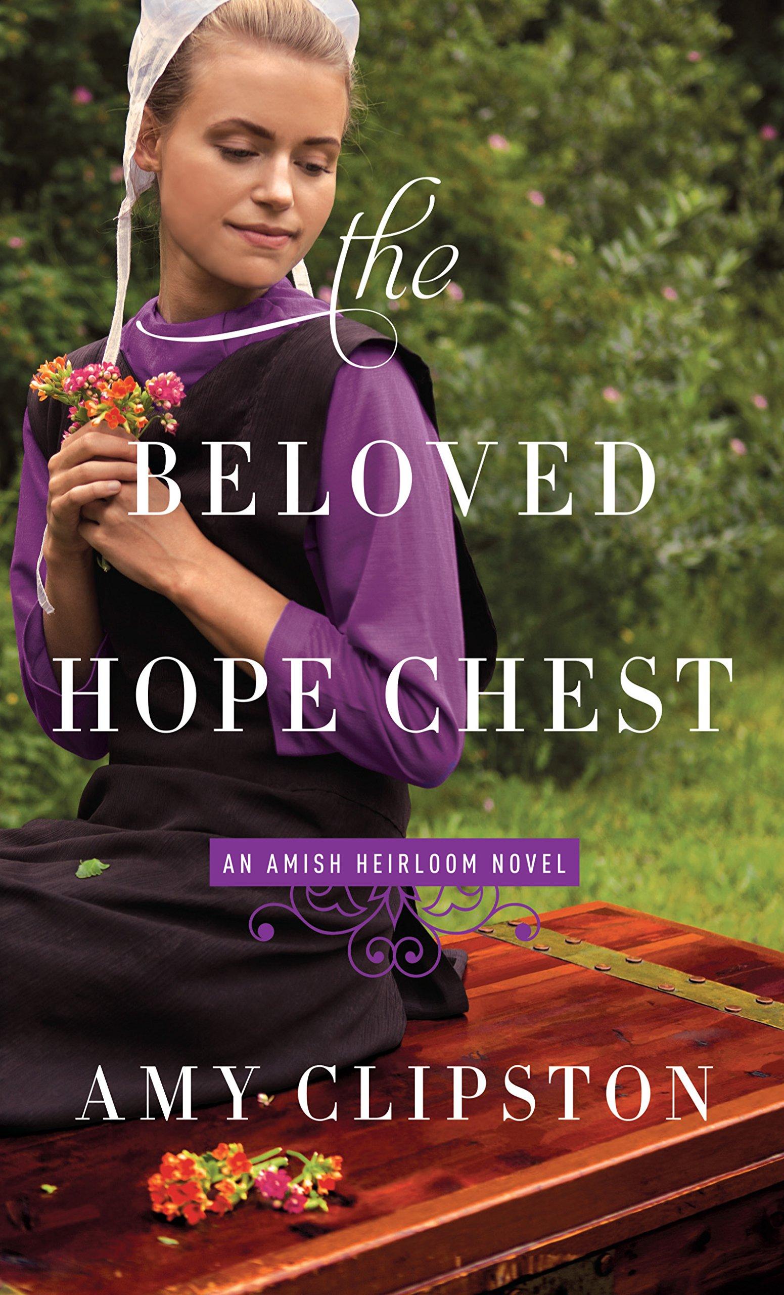 The Beloved Hope Chest (An Amish Heirloom Novel) pdf