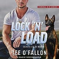Lock 'N' Load: Federal K-9 Series, Book 1