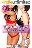 The Futa's Bed (Taboo Futa Desires1): (A Futa-on-Female, Cheating, Hot Wife, MILF Erotica)