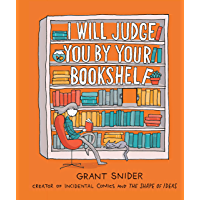 I Will Judge You by Your Bookshelf book cover