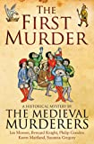 The First Murder (Medieval Murderers Group 8)