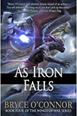 As Iron Falls (The Wings of War Book 4) Kindle Edition
