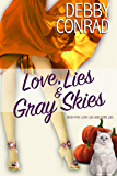 Love, Lies and Gray Skies (Love, Lies and More Lies Book 5)