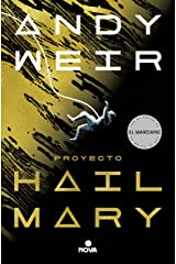 Proyecto Hail Mary (Spanish Edition) Kindle Edition