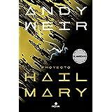 Proyecto Hail Mary (Spanish Edition)
