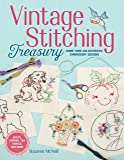 Vintage Stitching Treasury: More Than 400 Authentic Embroidery Designs (Design Originals) Nostalgic Patterns from…
