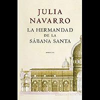 La hermandad de la Sábana Santa (Spanish Edition)