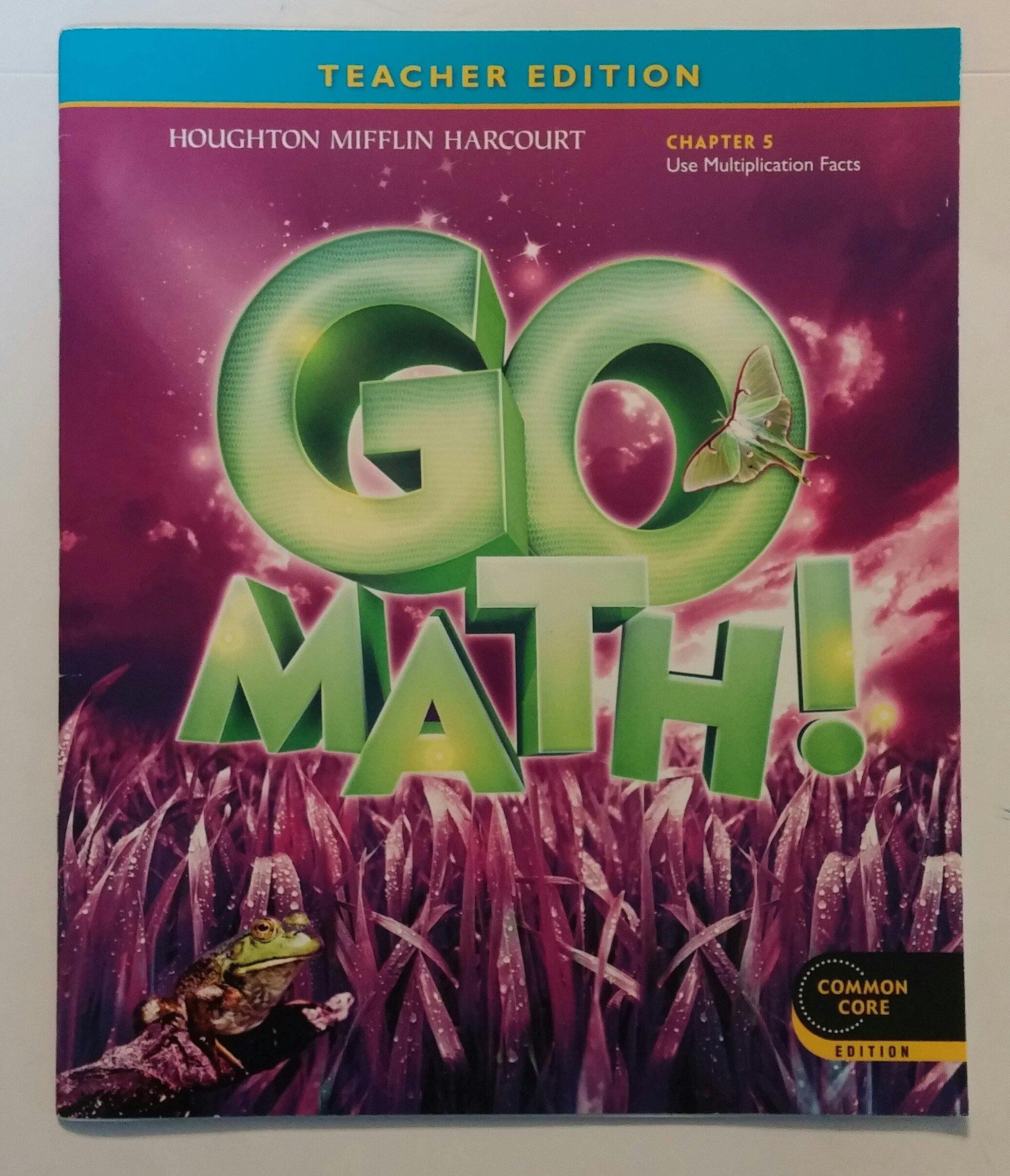 Download Teacher Edition, Go Math!, 3rd Grade, Chapter 5, Use Multiplication Facts ebook