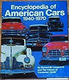 Encyclopedia Of American Cars 1940-197