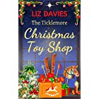 The Ticklemore Christmas Toy Shop: A heart warming story of second chances
