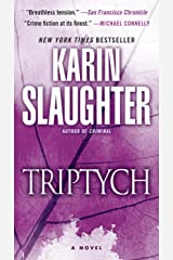 Triptych: A Novel (Will Trent series Book 1) Kindle Edition