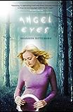 Angel Eyes (An Angel Eyes Novel)