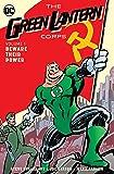 Green Lantern Corps: Volume 1: Beware Their Power