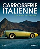 La carrosserie italienne : Du style au design