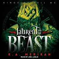 Laurent and the Beast: Kings of Hell MC, Book 1