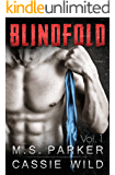 Blindfold Vol. 1: Alpha Billionaire Romance