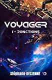 Jonctions: Voyager Tome 1 (Collection du Fou)