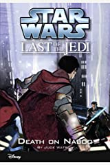Star Wars: The Last of the Jedi: Death on Naboo (Volume 4): Book 4 (Disney Chapter Book (ebook)) Kindle Edition