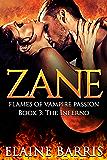 Zane: The Inferno (Flames of Vampire Passion Book 3)
