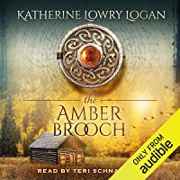The Amber Brooch: The Celtic Brooch Series, Volume 8