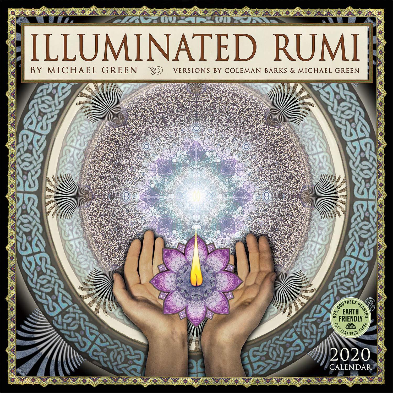 The Illuminated Rumi 2020 Wall Calendar by Amber Lotus Publishing