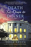 Death Sits Down to Dinner: A Mystery (Lady Montfort Mystery Series)