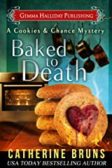 Baked to Death (Cookies & Chance Mysteries Book 2) Kindle Edition