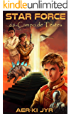 Star Force: Campo de Testes (SF66)