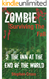 The Inn at the End of The World (ZOMBIE: Surviving The Fall Book 2)