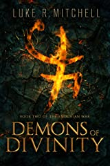 Demons of Divinity (The Enochian War Book 2) Kindle Edition