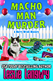 Macho Man Murder (Merry Wrath Mysteries Book 15)