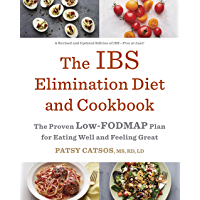 The IBS Elimination Diet and Cookbook: The Proven Low-FODMAP Plan for Eating Well and Feeling Great (English Edition)