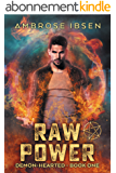 Raw Power (Demon-Hearted Book 1) (English Edition)