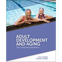 Adult Development and Aging: The Canadian Experience