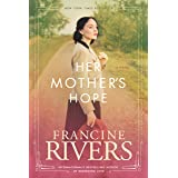 Her Mother's Hope: Marta's Legacy Series Book 1 (A Gripping Historical Christian Fiction Family Saga from the 1900s to the 19
