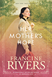 Her Mother's Hope: Marta's Legacy Series Book 1 (A Gripping Historical Christian Fiction Family Saga from the 1900s to the 1950s) (Marta's Legacy)