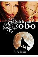 Escolhida pelo Lobo: Lobos de Springville - 1 eBook Kindle