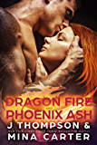 Dragon Fire and Phoenix Ash (Dragon's Council Book 5)