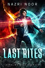 Last Rites (Darkling Mage Book 6) Kindle Edition