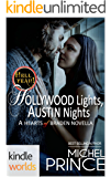 Hell Yeah!: Hollywood Lights, Austin Nights (Kindle Worlds Novella) (Hearts of Braden Book 9)