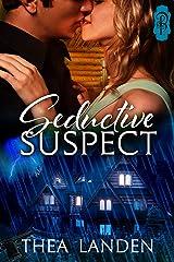 Seductive Suspect Kindle Edition