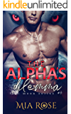 The Alpha's Dilemma (Full Moon Series Book 4)