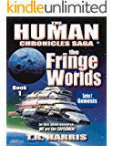 The Fringe Worlds: (The Human Chronicles Saga - Book 1)